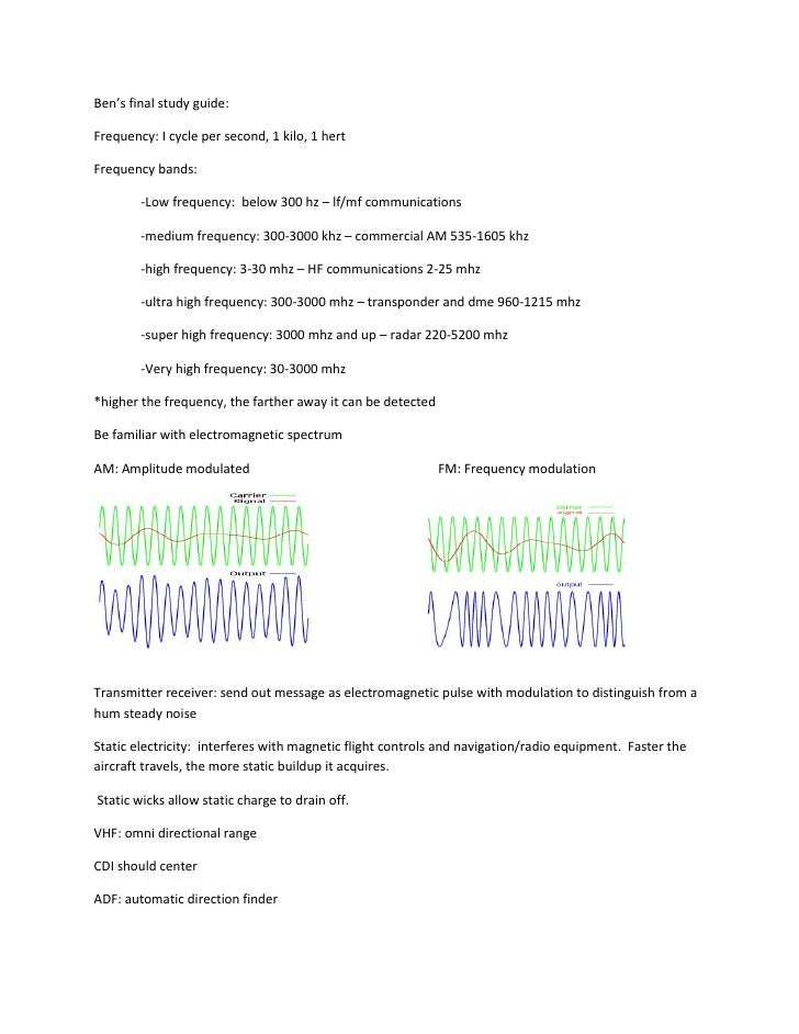 Ben's final study guide:<br />Frequency: I cycle per second, 1 kilo, 1 hert<br />Frequency bands: <br />-Low frequency:  b...