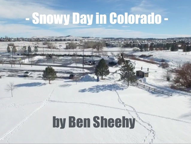 - Snowy Day in Colorado - by Ben Sheehy