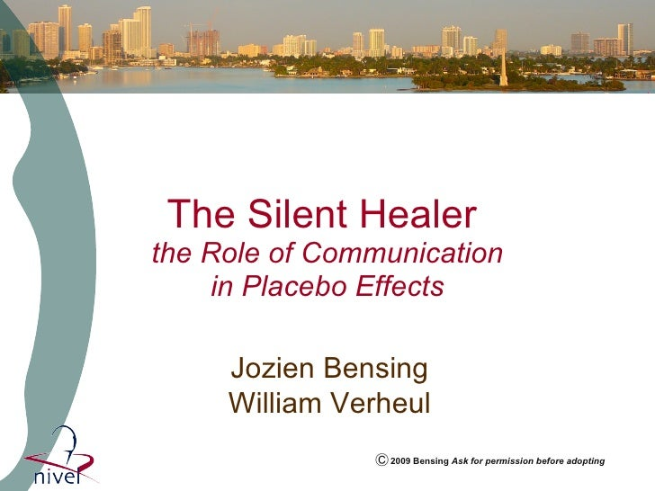 The Silent Healer  the Role of Communication in Placebo Effects Jozien Bensing William Verheul 2009 Bensing  Ask for permi...
