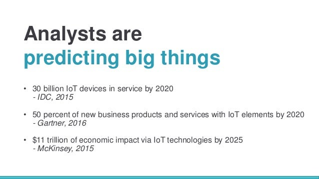 Making IoT Work For Your Organization: Lessons Learned in Digital Transformation Slide 3