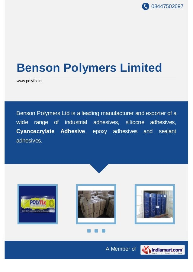 08447502697 A Member of Benson Polymers Limited www.polyfix.in Benson Polymers Ltd is a leading manufacturer and exporter ...