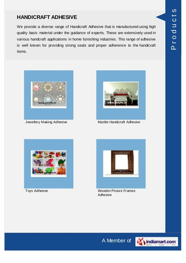 A Member of HANDICRAFT ADHESIVE We provide a diverse range of Handicraft Adhesive that is manufactured using high quality ...