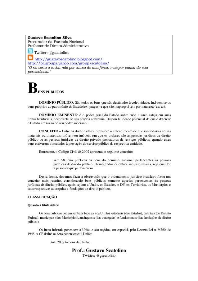 Prof.: Gustavo Scatolino Twitter: @gscatolino Gustavo Scatolino Silva Procurador da Fazenda Nacional Professor de Direito ...