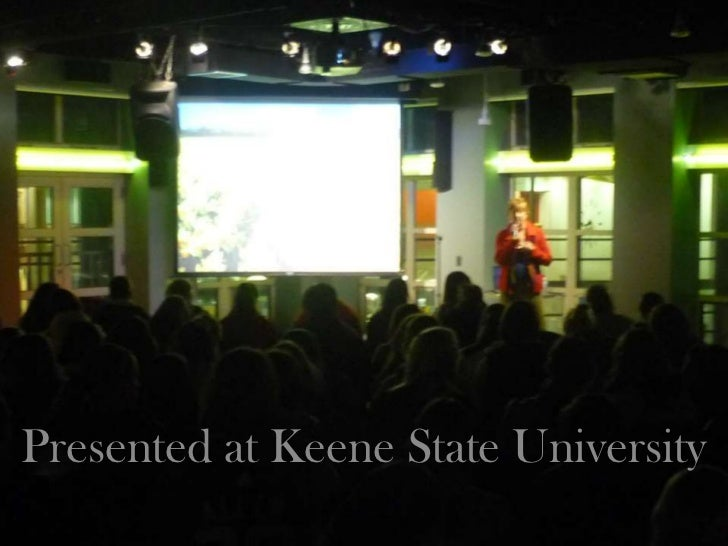Presented at Keene State University<br />