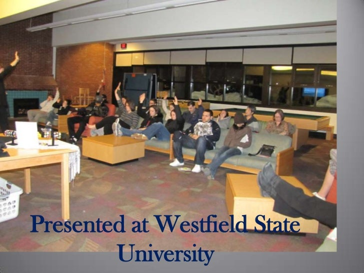 Presented at Westfield State University<br />