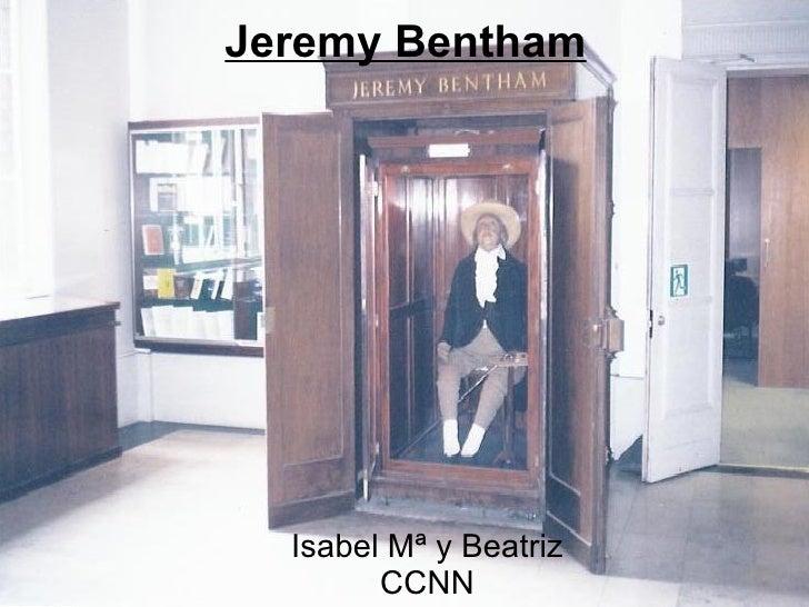 Jeremy Bentham       Isabel Mª y Beatriz         CCNN