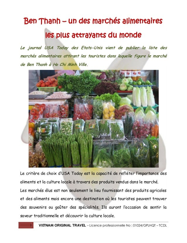 Ben Thanh – un des marchés alimentaires les plus attrayants du monde Le journal USA Today des Etats-Unis vient de publier ...