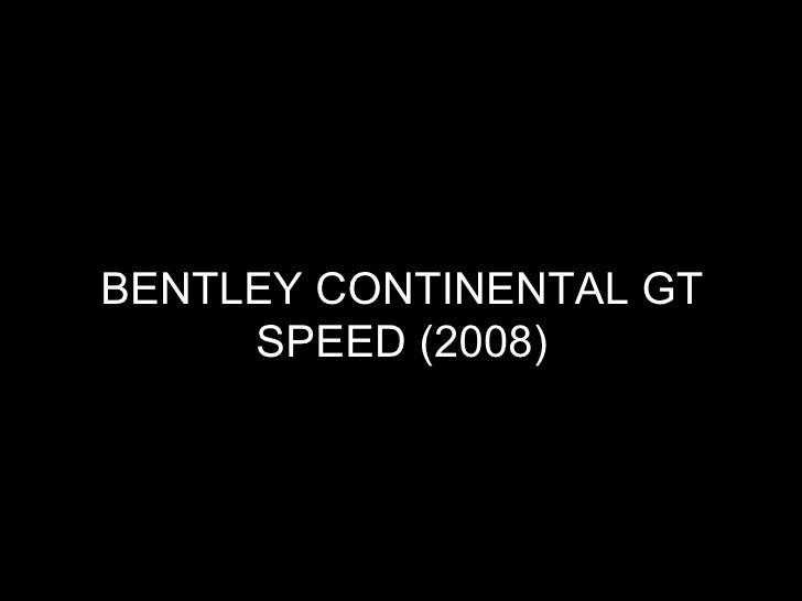 BENTLEY CONTINENTAL GT SPEED (2008)