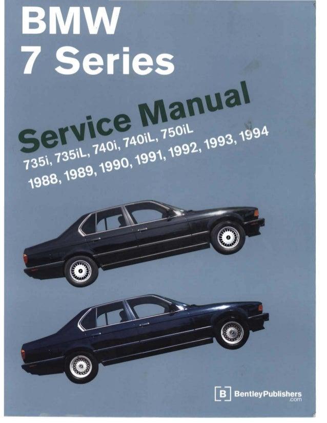 bentley bmw 7 series service manual rh slideshare net bmw 7 series e32 service manual pdf bmw 7 series e38 service manual pdf