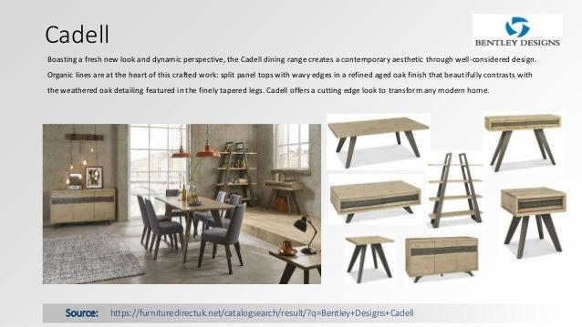 Bentley Designs Dining Furniture; 3.