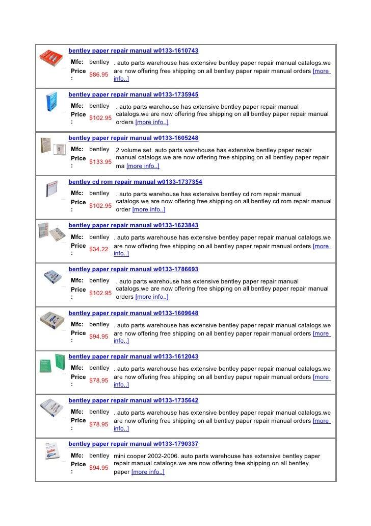 bentley paper repair manual w0133-1610743 Mfc: bentley . auto parts warehouse has extensive bentley paper repair manual ca...