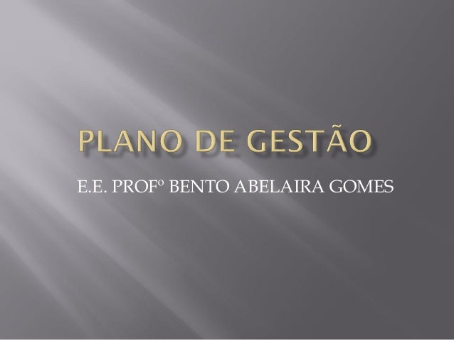 E.E. PROFº BENTO ABELAIRA GOMES