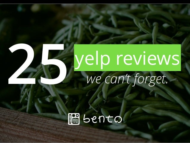25yelp reviews we can't forget.