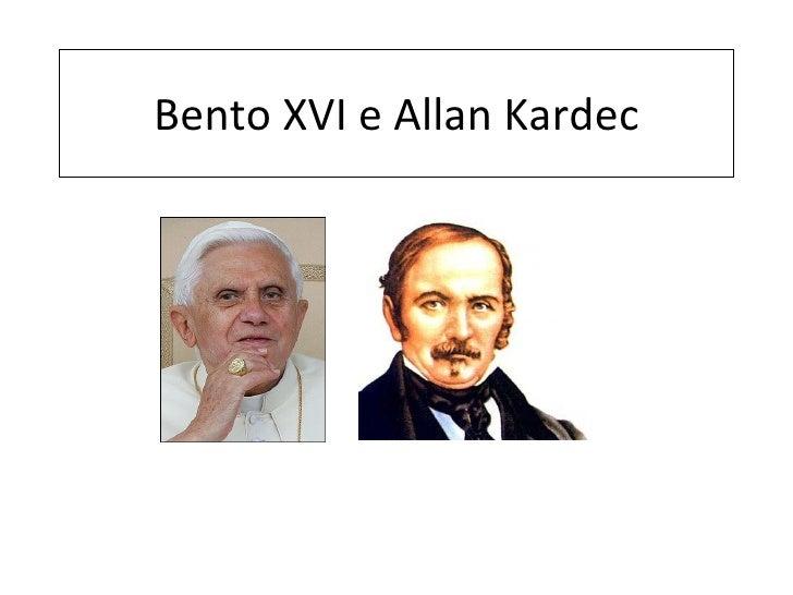 Bento XVI e Allan Kardec