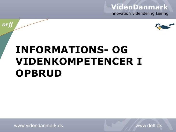 Informations- og videnkompetencer i opbrud<br />