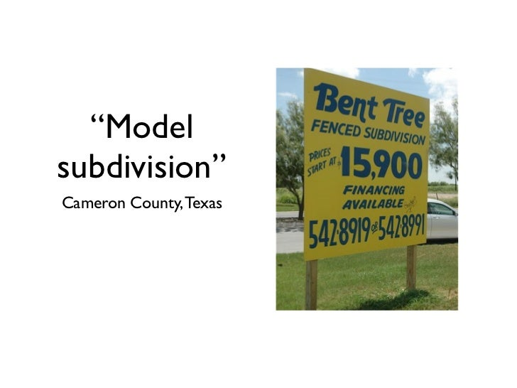 """Modelsubdivision""Cameron County, Texas"