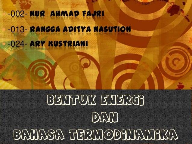  -002- Nur Ahmad Fajri  -013- Rangga Aditya Nasution  -024- Ary Kustriani
