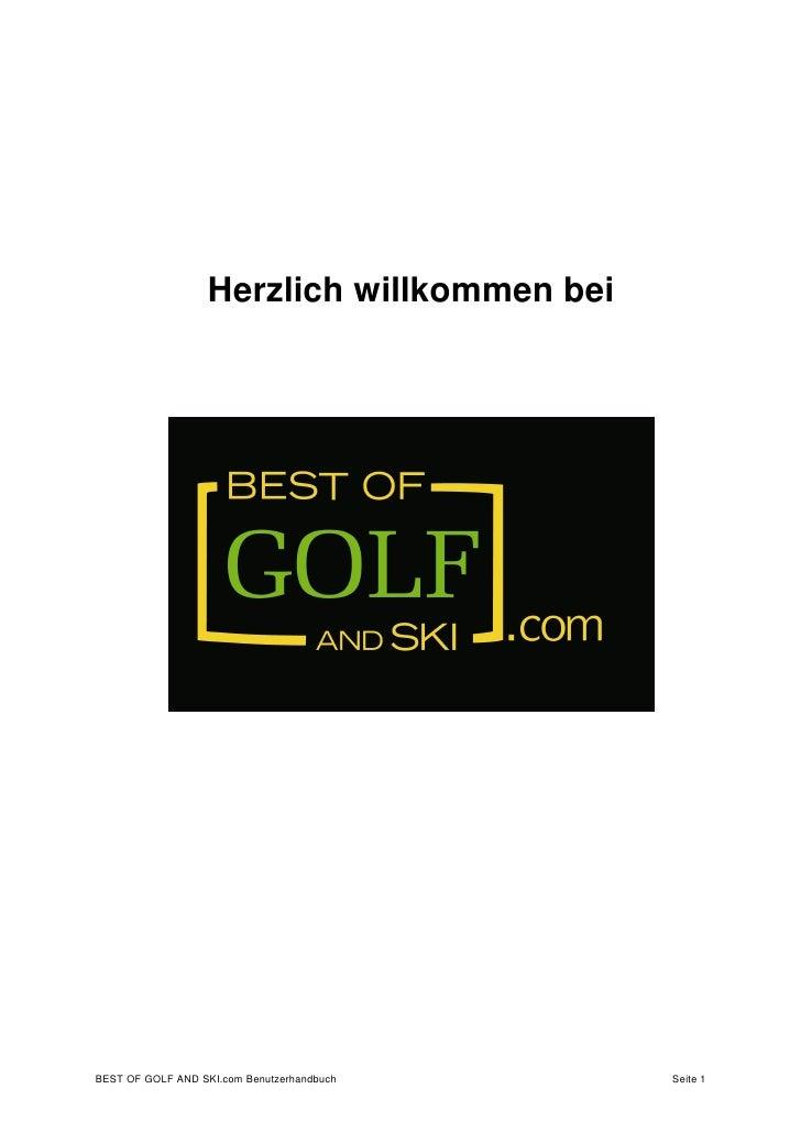 Herzlich willkommen beiBEST OF GOLF AND SKI.com Benutzerhandbuch    Seite 1