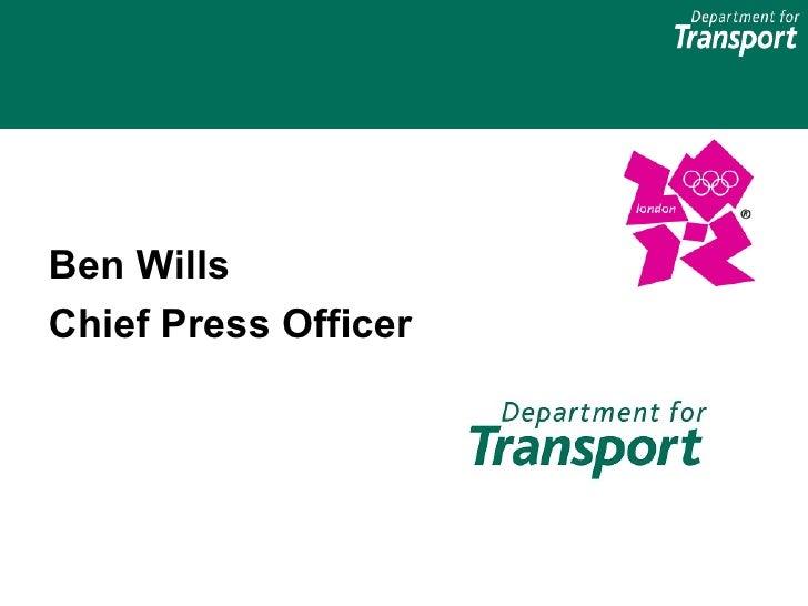 Ben WillsChief Press Officer