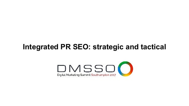 Integrated PR SEO: strategic and tactical