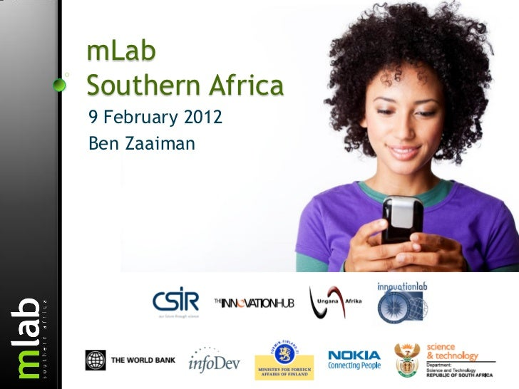 mLabSouthern Africa9 February 2012Ben Zaaiman