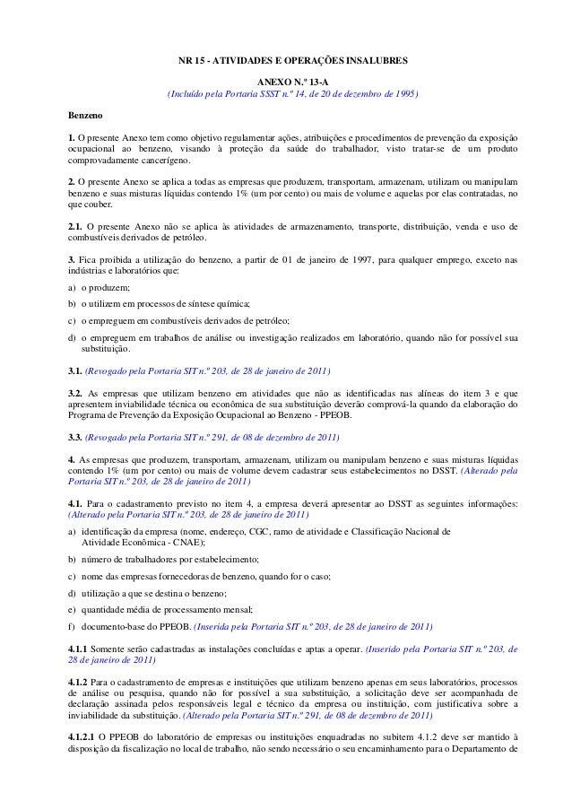 NR 15 - ATIVIDADES E OPERAÇÕES INSALUBRES                                                ANEXO N.º 13-A                   ...