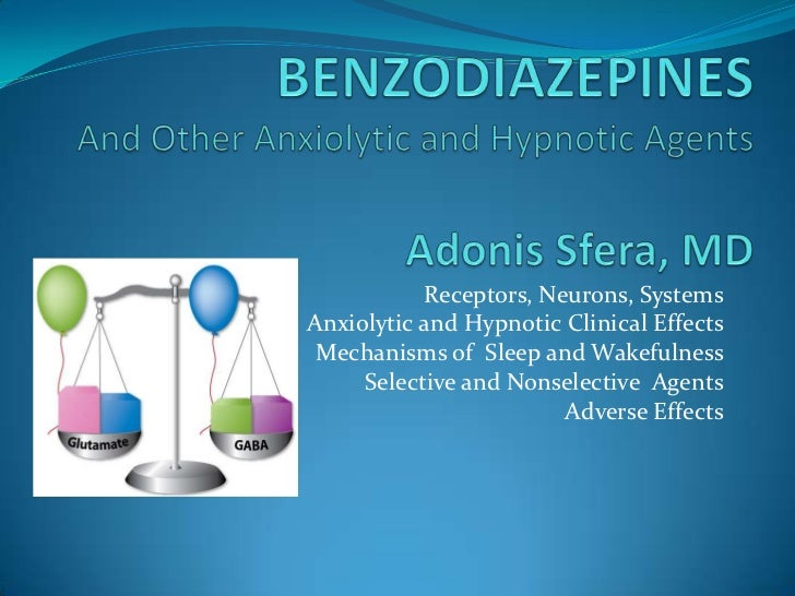 Receptors, Neurons, SystemsAnxiolytic and Hypnotic Clinical Effects Mechanisms of Sleep and Wakefulness     Selective and ...