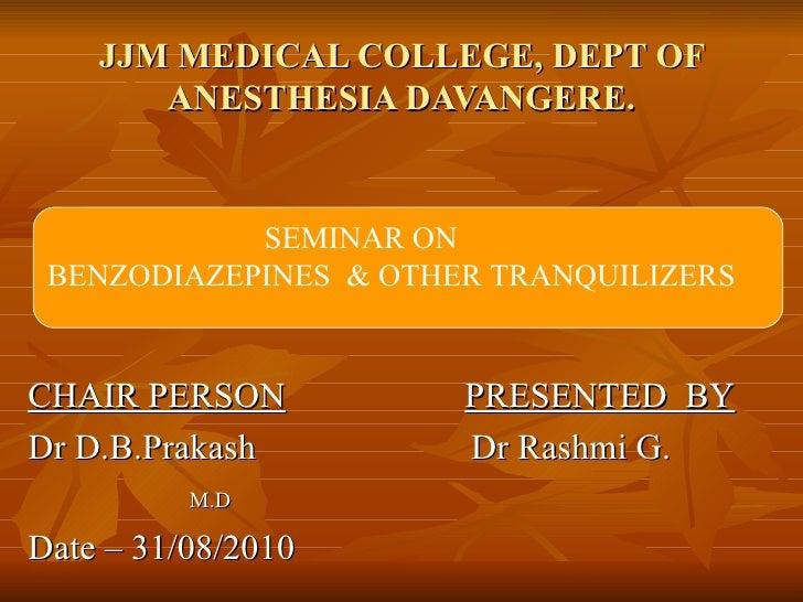 JJM MEDICAL COLLEGE, DEPT OF ANESTHESIA DAVANGERE. <ul><li>CHAIR PERSON   PRESENTED  BY </li></ul><ul><li>Dr D.B.Prakash  ...