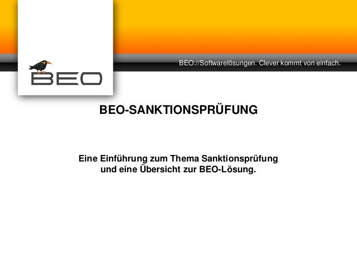 BEO://Softwarelösungen. Clever kommt von einfach.    BEO-SANKTIONSPRÜFUNGEine Einführung zum Thema Sanktionsprüfung     un...