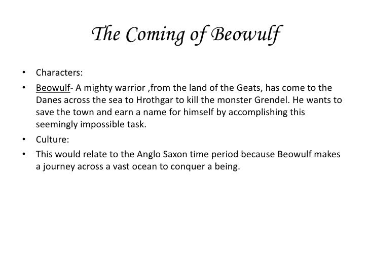 analysis of beowulf Beowulf: character analysis when he arrived at the danish land, beowulf was a young man seeking adventure and glory beowulf was distinguished among his people, the geats, for his bravery.