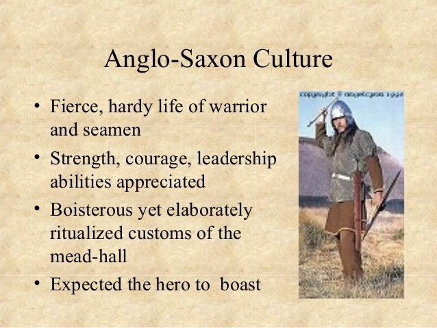 an analysis of the epic poem beowulf and the anglo saxon culture In anglo-saxon culture in beowulf, the anglo-saxon and the idea that a hero must be more than a man carries over into anglo-saxon epic poetry beowulf.
