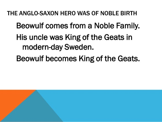 beowulf as a hero Beowulf as an epic hero beowulf is a poem that was written in anglo-saxon, between 700 and 1000 ad, and is probably one of the most important works of.