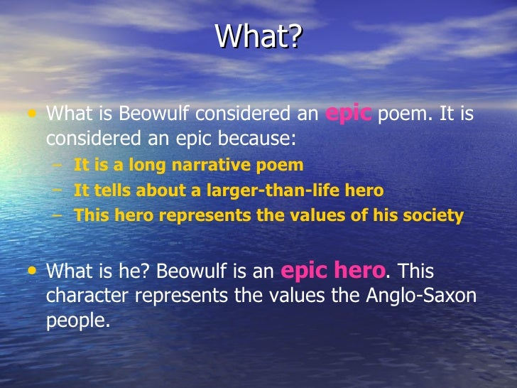 an analysis of the anglo saxon heroic values in beowulf an epic poem Essays on beowulf anglo saxon beowulf reaction paper summary/synopsis beowulf, the anglo-saxon epic poem anglo saxon hero anglo saxon values.