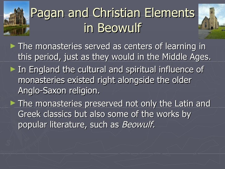 christian and pagan elements in beowulf essay Cassidy mason english 12 08/8/14 beowulf essay beowulf beowulf the poem to elements of the christian makes references to pagan elements that indicate.