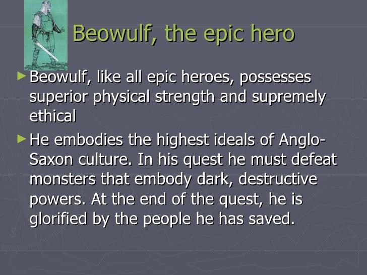 beowulf as the ideal epic hero