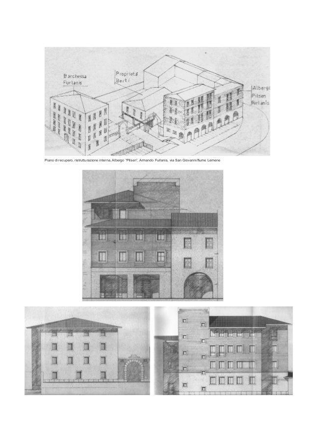 """Piano di recupero, ristrutturazione interna, Albergo """"Pilsen"""", Armando Furlanis, via San Giovanni/fiume Lemene"""
