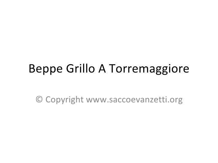 Beppe Grillo A Torremaggiore © Copyright www.saccoevanzetti.org