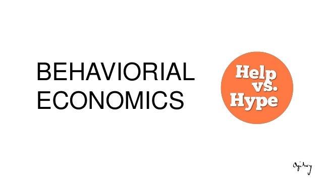 BEHAVIORIAL ECONOMICS