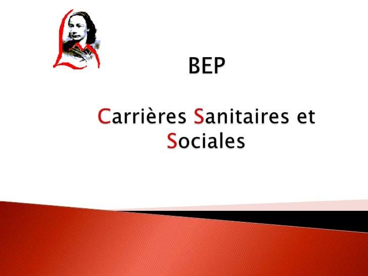 BEPCarrièresSanitaires et Sociales<br />