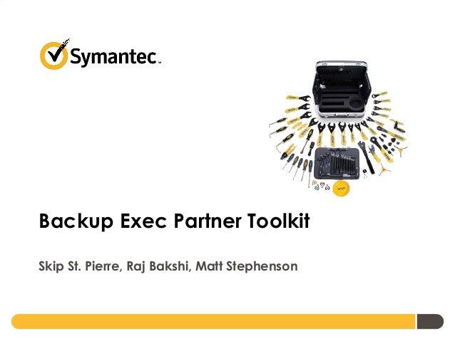 Backup Exec Partner Toolkit