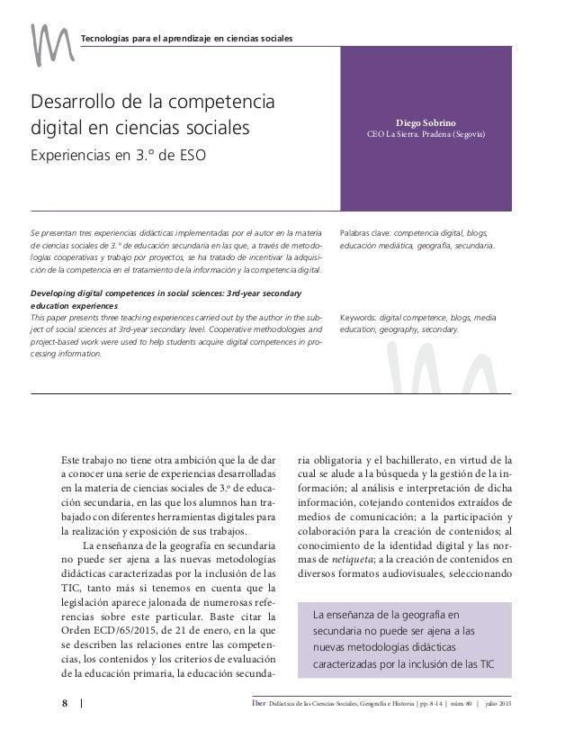 8 Íber Didáctica de las Ciencias Sociales, Geografía e Historia | pp. 8-14 | núm. 80 | julio 2015 Se presentan tres experi...