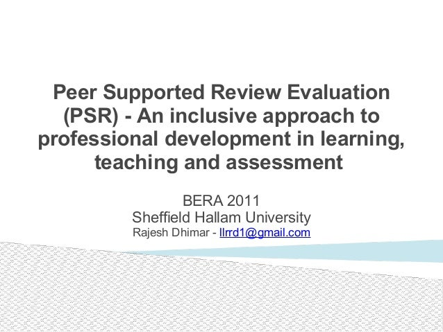 Peer Supported Review Evaluation (PSR) - An inclusive approach to professional development in learning, teaching and asses...