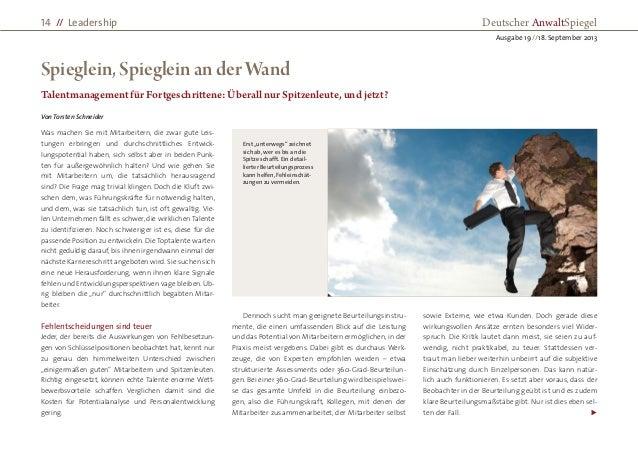  Spieglein, Spieglein an der Wand Talentmanagement für Fortgeschrittene: Überall nur Spitzenleute, und jetzt? Von Torsten...