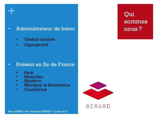 + •  Administrateur de biens • •  •  Gestion locative Copropriété  Présent en Ile de France • • • • •  Paris Vers...