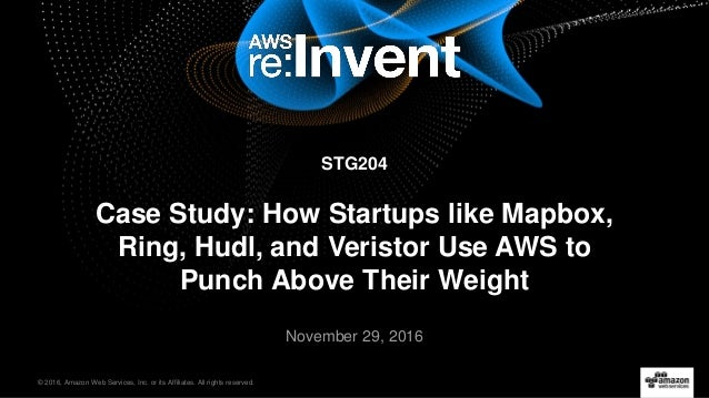 AWS re:Invent 2016: Case Study: How Startups like Mapbox
