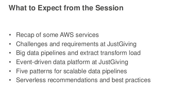 AWS re:Invent 2016: JustGiving: Serverless Data Pipelines, Event-Driven ETL, and Stream Processing (BDM303) Slide 2