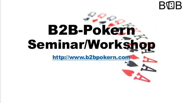 B2B-Pokern Seminar/Workshop http://www.b2bpokern.com