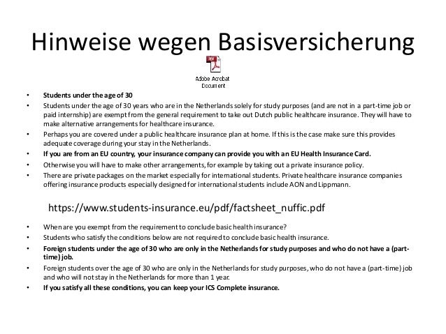 Hinweise wegen Basisversicherung• Students under the age of 30• Students under the age of 30 years who are in the Netherla...