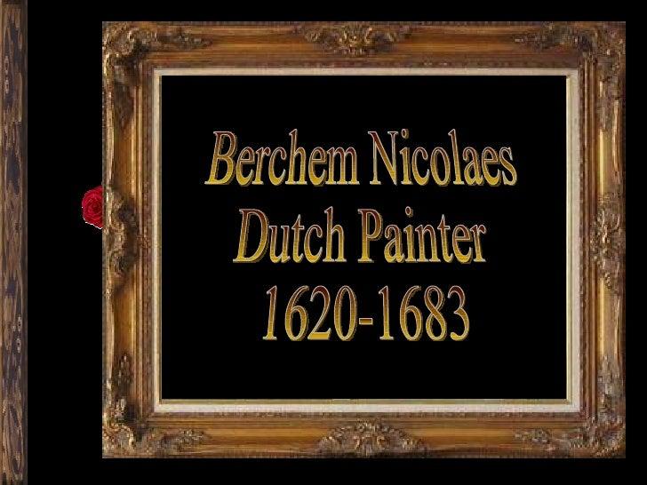 Berchem Nicolaes Dutch Painter 1620-1683