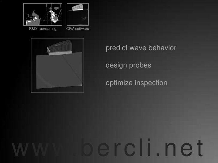 R&D - consulting   CIVA software                                          predict wave behavior                           ...